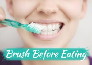Brush-Before-Eating-to-care-teeth